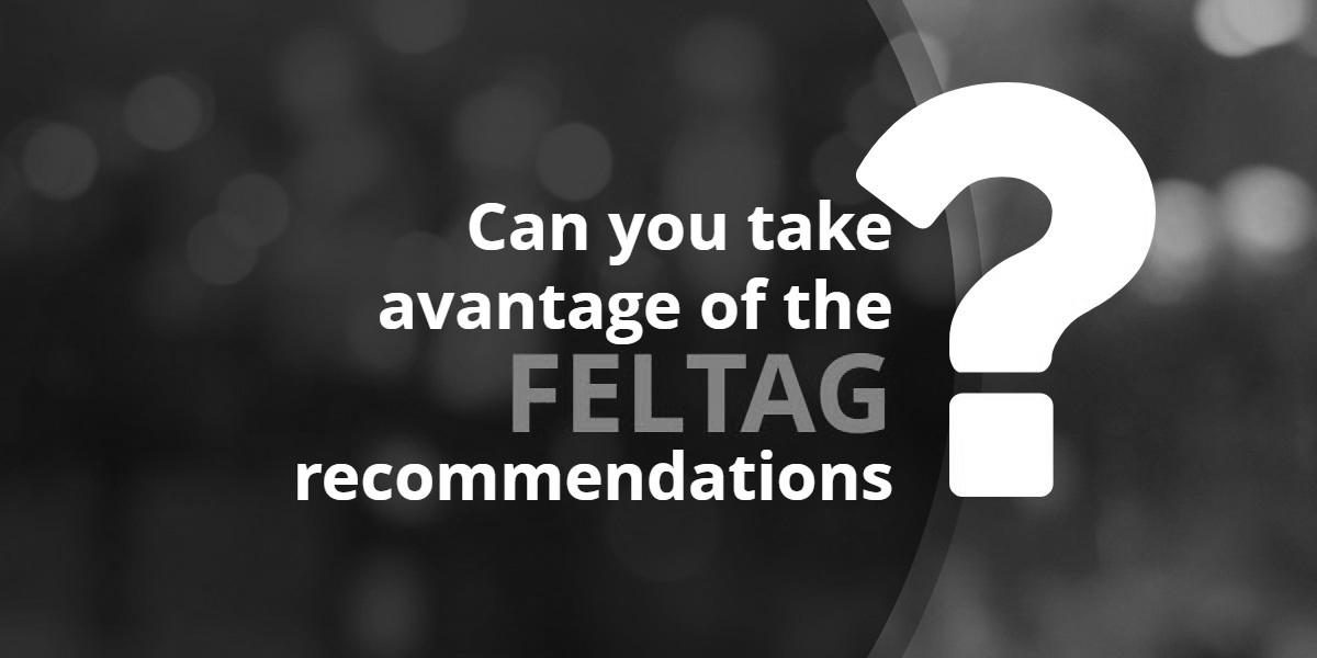 Can you take advantage of the FELTAG recommendations